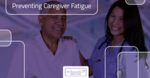 Preventing Caregiver Fatigue With Angels on Call Homecare